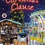 [PDF] [EPUB] The Christmas Clause (A Tess and Tilly Cozy Mystery Book 8) Download
