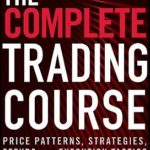 [PDF] [EPUB] The Complete Trading Course: Price Patterns, Strategies, Setups, and Execution Tactics Download