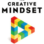 [PDF] [EPUB] The Creative Mindset: Mastering the Six Skills That Empower Innovation Download
