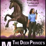 [PDF] [EPUB] The Deer Prince's Murder: Book Two of 'Fantasy and Forensics' Download