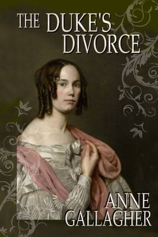 [PDF] [EPUB] The Duke's Divorce (The Reluctant Grooms Volume IV) Download by Anne  Gallagher