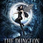 [PDF] [EPUB] The Dungeon Fairy (The Hapless Dungeon Fairy #1) Download