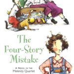 [PDF] [EPUB] The Four-Story Mistake (The Melendy Family, #2) Download