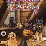 [PDF] [EPUB] The Halloween Haunting (A Tess and Tilly Cozy Mystery Book 7) Download