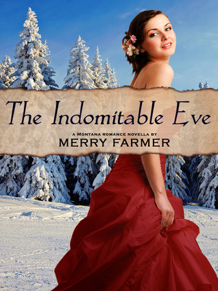 [PDF] [EPUB] The Indomitable Eve Download by Merry Farmer