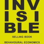 [PDF] [EPUB] The Invisible Selling Book , Behavioural Economics and More Download