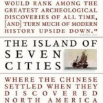 [PDF] [EPUB] The Island of Seven Cities: Where the Chinese Settled When They Discovered North America Download