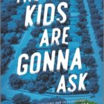 [PDF] [EPUB] The Kids Are Gonna Ask Download