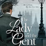 [PDF] [EPUB] The Lady and the Gent (London League, #1) Download
