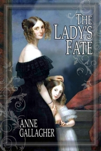 [PDF] [EPUB] The Lady's Fate Download by Anne  Gallagher