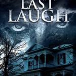 [PDF] [EPUB] The Last Laugh (The Hauntings Of Kingston Book 6) Download