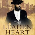 [PDF] [EPUB] The Leaden Heart (DI Tom Harper, #7) Download