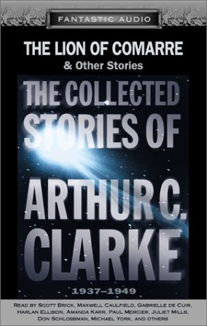 [PDF] [EPUB] The Lion of Comarre and Other Stories (The Collected Stories of Arthur C. Clarke, #1) Download by Arthur C. Clarke