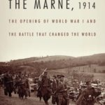 [PDF] [EPUB] The Marne, 1914: The Opening of World War I and the Battle That Changed the World Download