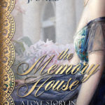 [PDF] [EPUB] The Memory House: A Love Story in Two Acts Download