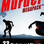 [PDF] [EPUB] The Murder MEGAPACK TM: 23 Classic and Modern Tales of Crime and Murder Download