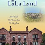 [PDF] [EPUB] The O'Mara's in LaLa Land: A funny women's saga series about mothers and daughters and their emotional journeys (The Guesthouse on the Green Book 8) Download