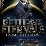 [PDF] [EPUB] The Return of the Eternals (Children of the Sun, #1) Download