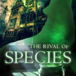 [PDF] [EPUB] The Rival of Species (Howl for the Damned, #3) Download