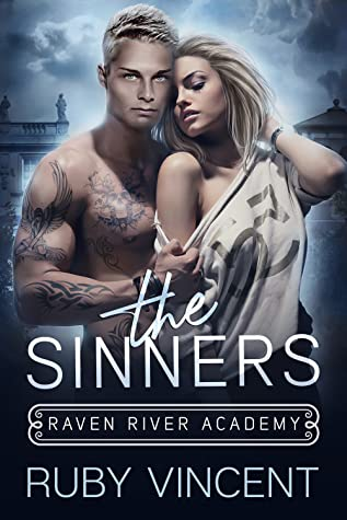 [PDF] [EPUB] The Sinners (Raven River Academy, #2) Download by Ruby Vincent