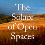 [PDF] [EPUB] The Solace of Open Spaces Download