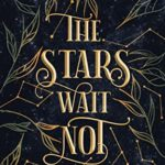 [PDF] [EPUB] The Stars Wait Not (The Star Realm Saga Book 1) Download