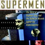 [PDF] [EPUB] The Supermen: The Story of Seymour Cray and the Technical Wizards Behind the Supercomputer Download