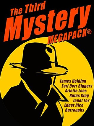 [PDF] [EPUB] The Third Mystery MEGAPACK®: 26 Modern and Classic Mysteries Download by James Holding