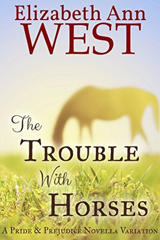 [PDF] [EPUB] The Trouble With Horses Download by Elizabeth Ann West