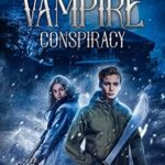 [PDF] [EPUB] The Vampire Conspiracy: The Giftless Chronicles #1 Download