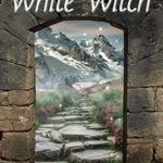 [PDF] [EPUB] The White Witch (Highland Tales) Download