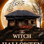 [PDF] [EPUB] The Witch of Halloween House Download