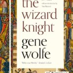 [PDF] [EPUB] The Wizard Knight: Comprising The Knight and The Wizard Download