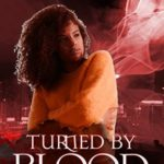 [PDF] [EPUB] Turned By Blood (Abnormals Underground: Janine's Story, #6) Download