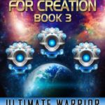 [PDF] [EPUB] Ultimate Warrior (The Fight for Creation, #3) Download