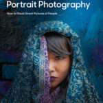 [PDF] [EPUB] Understanding Portrait Photography: How to Shoot Great Pictures of People Anywhere Download