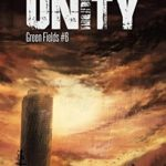 [PDF] [EPUB] Unity (Green Fields #6) Download