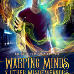 [PDF] [EPUB] Warping Minds and Other Misdemeanors (The Guild Codex: Warped, #1) Download