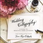 [PDF] [EPUB] Wedding Calligraphy: A Guide to Beautiful Hand Lettering Download