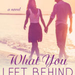 [PDF] [EPUB] What You Left Behind (Thirty-Eight, #3) Download
