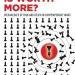 [PDF] [EPUB] Whose Life Is Worth More?: Hierarchies of Risk and Death in Contemporary Wars Download