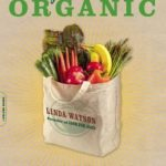 [PDF] [EPUB] Wildly Affordable Organic: Eat Fabulous Food, Get Healthy, and Save the Planet–All on  a Day or Less Download