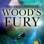 [PDF] [EPUB] Wood's Fury: Action and Adventure in the Florida Keys (Mac Travis Adventures) Download