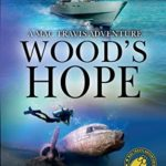 [PDF] [EPUB] Wood's Hope: Action and Adventure in the Florida Keys (Mac Travis Adventures) Download