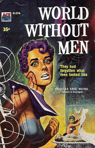 [PDF] [EPUB] World without Men Download by Charles Eric Maine