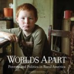 [PDF] [EPUB] Worlds Apart: Poverty and Politics in Rural America Download