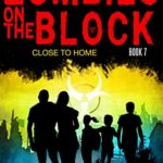 [PDF] [EPUB] Zombies on The Block: Close to Home Download