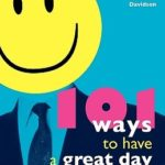 [PDF] [EPUB] 101 Ways to Have a Great Day at Work Download