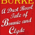 [PDF] [EPUB] A Dust Bowl Tale of Bonnie and Clyde: A Short Story Download