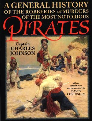 [PDF] [EPUB] A General History of the Robberies and Murders of the  Most Notorious Pirates Download by Charles   Johnson